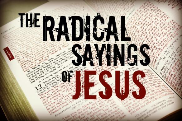 Radical Sayings